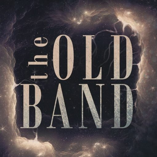 the OLD BAND
